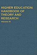 Higher Education: Handbook of Theory and Research: Volume I