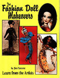 Fashion Doll Makeovers Learn From The
