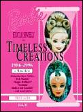 Barbie Doll Exclusively For Timeless Creations Identification & Values Book 3