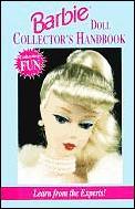 Barbie Doll Collectors Handbook