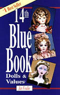 Blue Book Of Dolls & Values 14th Edition