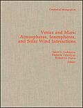 Venus & Mars: Atmospheres, Ionospheres, & Solar Wind Interactions