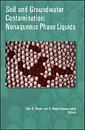 Soil and Groundwater Contamination: Nonaqueous Phase Liquids [With CDROM]