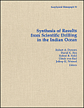 Synthesis of Results from Scientific Drilling in the Indian Ocean
