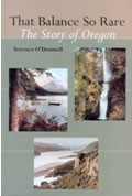That Balance So Rare The Story of Oregon