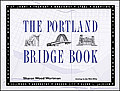 Portland Bridge Book: 1989 Edition