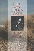 Fire at Eden's Gate: Tom McCall and the Oregon Story Cover