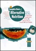 Complete Book Of Alternative Nutrition