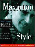 Maximum Style Mens Health Look Sharp & F