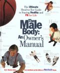 Male Body An Owners Manual The Ultimate