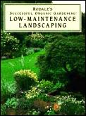 Low Maintenance Landscaping Rodales Succ