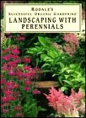 Landscaping With Perennials Rodales Succ