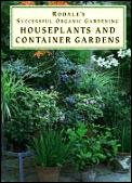 Houseplants & Container Gardens