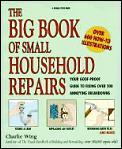 Big Book Of Small Household Repairs Yo