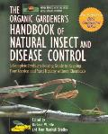 The Organic Gardener's Handbook of Natural Insect and Disease Control Cover