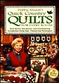 Quick Country Quilts For Every Room