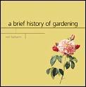 Brief History Of Gardening