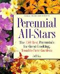 Perennial All-Stars: The 150 Best Perennials for Great-Looking, Trouble-Free Gardens (Rodale Organic Gardening Book) Cover