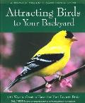 Attracting Birds to Your Backyard: 536 Ways to Turn Your Yard and Garden Into a Haven for Your Favorite Birds (Rodale Organic Gardening Books) Cover