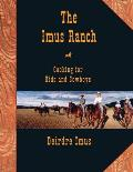 Imus Ranch Cooking For Kids & Cowboys