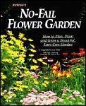 Rodales No Fail Flower Garden