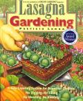 Lasagna Gardening: A New Layering System for Bountiful Gardens: No Digging, No Tilling, No Weeding, No Kidding! Cover