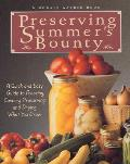 Preserving Summer's Bounty: A Quick and Easy Guide to Freezing, Canning, Preserving, and Drying What You Grow (Rodale Garden Book) Cover