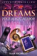 Dreams: Your Magic Mirror