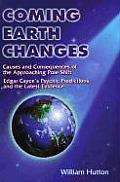 Coming Earth Changes The Latest Evidence