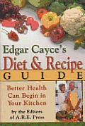 The Edgar Cayce Normal Diet and Recipe Guide Cover