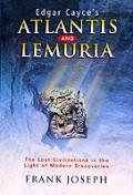 Edgar Cayce's Atlantis and Lemuria