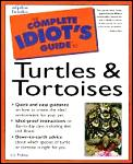 Complete Idiot's Guide to Turtles & Tortoises