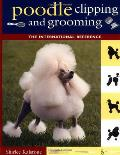 Poodle Clipping & Grooming The International Reference