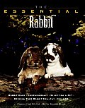 The Essential Rabbit (Essential Guides Series)