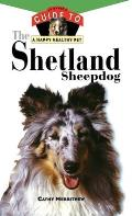 Shetland Sheepdog An Owners Guide to a Happy Healthy Pet