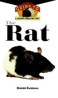 The Rat (Owner's Guides to a Happy, Healthy Pet)