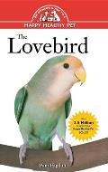 The Lovebird (Owner's Guides to a Happy, Healthy Pet)