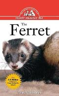 Ferret An Owners Guide To A Happy Healthy Pet