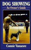 Dog Showing: An Owner's Guide