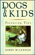 Dogs & Kids Parenting Tips