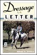 Dressage By The Letter