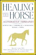 Healing Your Horse: Alternative Therapies