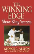 The Winning Edge: Show Ring Secrets