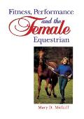 Fitness, Performance, and the Female Equestrian Cover