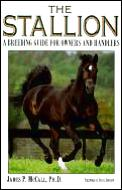 Stallion: A Breeding Guide for Owners & Handlers