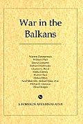 War in the Balkans: 600 Days of Conflict in War-Torn Yugoslavia
