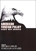 American Foreign Policy Cases & Choice