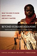 Beyond Humanitarianism: What You Need to Know about Africa and Why It Matters (Large Print)
