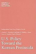 Independent Task Force Report #64: U.S. Policy Toward the Korean Peninsula