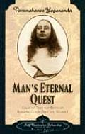 Collected Talks and Essays #01: Man's Eternal Quest